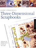 Three-Dimensional Scrapbooks, Sandi Genovese, 1564969975