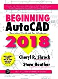img - for Beginning AutoCAD 2018: Exercise Workbook book / textbook / text book