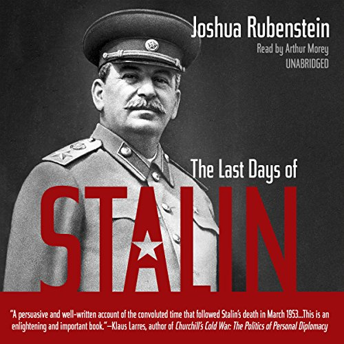 The Last Days of Stalin by Blackstone Audio, Inc.