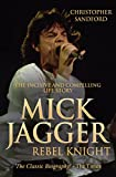 Mick Jagger: Rebel Knight