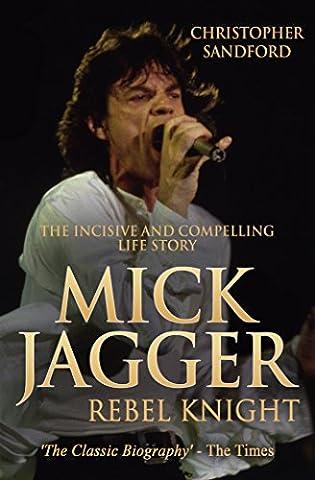 Mick Jagger: Rebel Knight - Mick Jagger Band