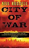 City of War (A Rail Black Novel Book 1)