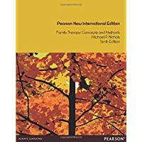 Family Therapy: Concepts and Methods, Pearson New International Edition
