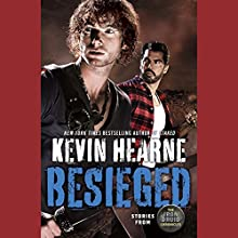Besieged Audiobook by Kevin Hearne Narrated by Luke Daniels