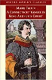 A Connecticut Yankee in King Arthur's Court, Mark Twain, 0192839020