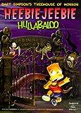 The Simpson's Treehouse of Horror Heebie-Jeebie Hullabaloo, Matt Groening, 0060987626