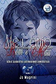 Meu Anjo Bom e Mau: Livro 4.1