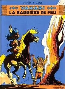 """Afficher """"La Barrière de feu"""""""