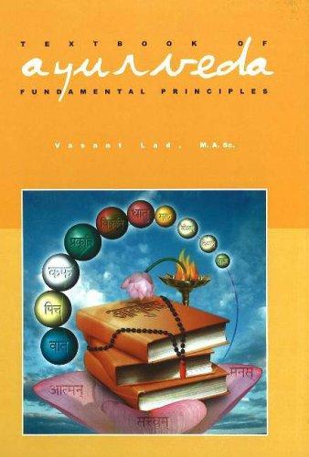 Textbook of Ayurveda Vol. 1. Fundamental Principles of Ayurveda
