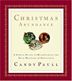Christmas Abundance, Candy Paull, 0785267506