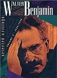 Selected Writings, Walter Benjamin, 0674008960