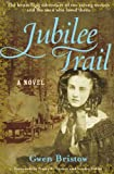 img - for Jubilee Trail (Rediscovered Classics) book / textbook / text book
