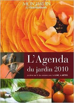 Agenda du Jardin 2010 (l')