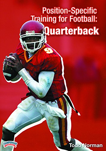Quarterback Football Dvd (Championship Productions Todd Norman-Position Specific Training for Football: The Quarterback DVD)