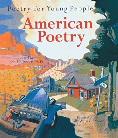 Poetry for Young People: American Poetry (Poetry For Young People) - Book  of the Poetry for Young People