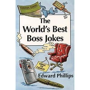 The World's Best Boss Jokes (World's best jokes)