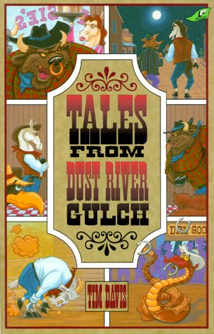 Tales from Dust River Gulch (Western Adventure)