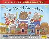 The World Around Us, Rosemary Wells, 0140568441