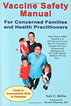 Book Vaccine Safety Manual for Concerned Families and Health Practitioners by Neil Z. Miller (2008-04-04)