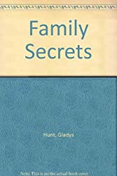 Family Secrets: What You Need to Know to Build a Strong Christian Family