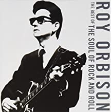 The Best of the Soul of Rock and Roll by Roy Orbison (2008-10-14)