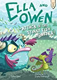 #2: Attack of the Stinky Fish Monster! (Ella and Owen)