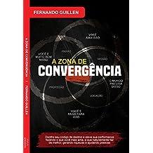 A Zona de Convergência