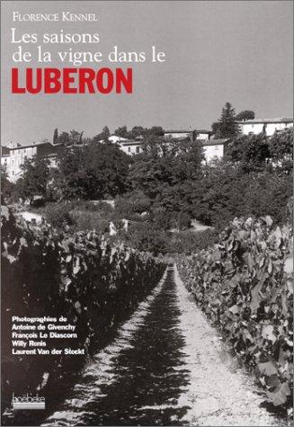 Les saisons de la vigne dans le LUBERON