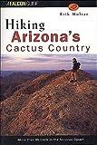 Hiking Arizona's Cactus Country, Eric K. Molvar, 1560443162