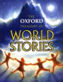 The Oxford Treasury of World Stories, Michael Harrison and Christopher Stuart-Clark, 0192781812