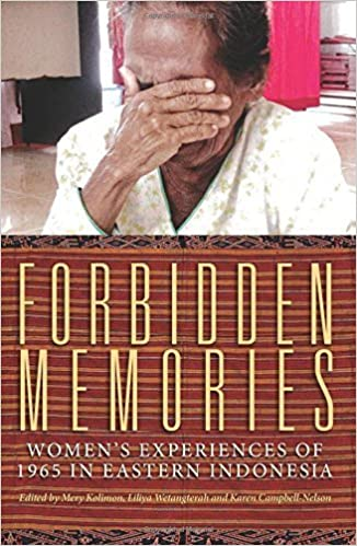 Forbidden Memories: Women's experiences of 1965 in Eastern Indonesia (Herb Feith Translation Series) (2015-11-09)