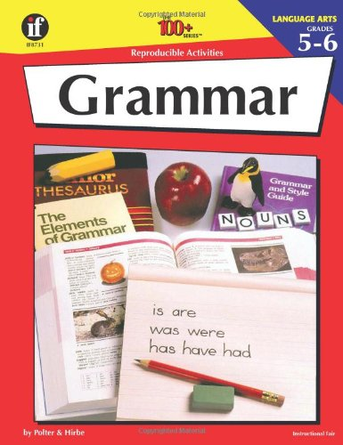 Grammar:  100 Reproducible Activities (Photocopiable Blackline Masters) (Grades (Photocopiable Masters)