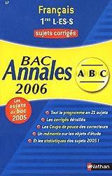 Français 1e L, ES, S : Annales Bac Sujets Corrigés