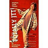 Jonathan Taylor Thomas: Totally Jtt! : An Unauthorized Biography