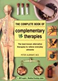 The Complete Book of Complementary Therapies, Peter Albright, 1882606728