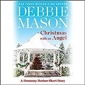 Christmas with an Angel: Harmony Harbor, Book 1.5 | Debbie Mason