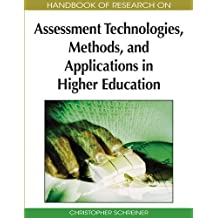 Handbook of Research on Assessment Technologies, Methods, and Applications in Higher Education