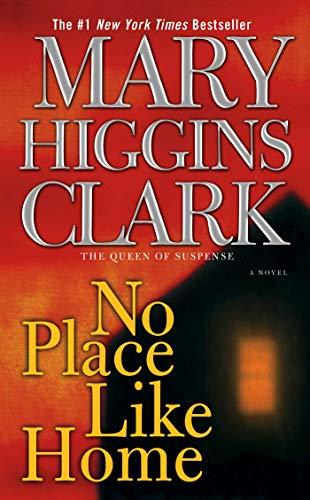 No Place Like Home: A Novel