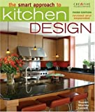 The Smart Approach to Kitchen Design, Third Edition