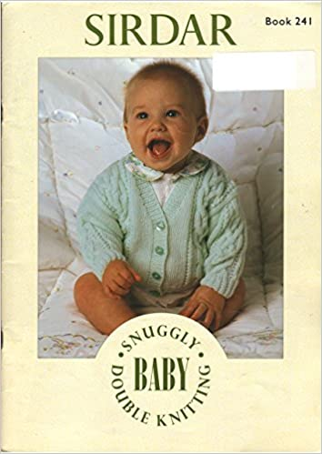 Sirdar Snuggly Baby Double Knitting Patterns Book 241 Sirdar