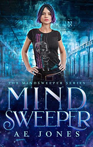 (Mind Sweeper (Mind Sweeper Series Book 1))