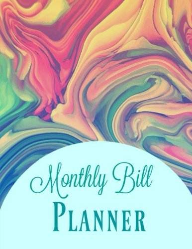 Download Monthly Bill Planner: Follow Your Dreams (Bill Tracking Journal-Budget Template with Lined Pages at the end for Financial Goals) (Volume 30) pdf