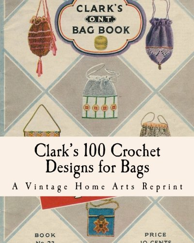 Clark's 100 Crochet Designs for ()