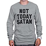 Not Today Satan Christian Shirt Funny Gift Idea Cool Jesus Long Sleeve Shirt
