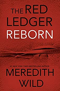 Reborn: The Red Ledger: Parts 1,2 & 3 (Volume 1) by [Wild, Meredith]