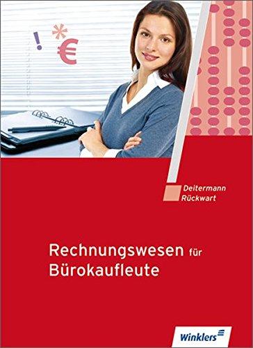 Rechnungswesen für Bürokaufleute: Schülerbuch, 14., neu bearbeitete Auflage, 2012 Taschenbuch – 1. März 2000 Siegfried Schmolke Manfred Deitermann Wolf D Rückwart 3804564704