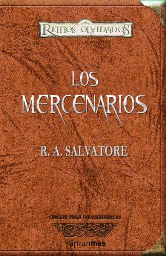 Descargar Libro Los Mercenarios R. A. Salvatore