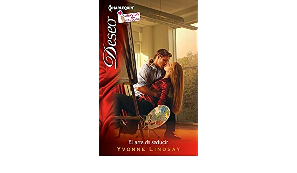 El arte de seducir: Subastas de seducción (3) (Miniserie Deseo) (Spanish Edition) - Kindle edition by Yvonne Lindsay. Literature & Fiction Kindle eBooks ...