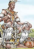 The glory of African Kings and Queens: Contesting for glory and empire (Real African Writers)