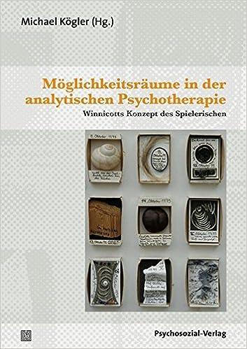 Book Moglichkeitsraume in Der Analytischen Psychotherapie